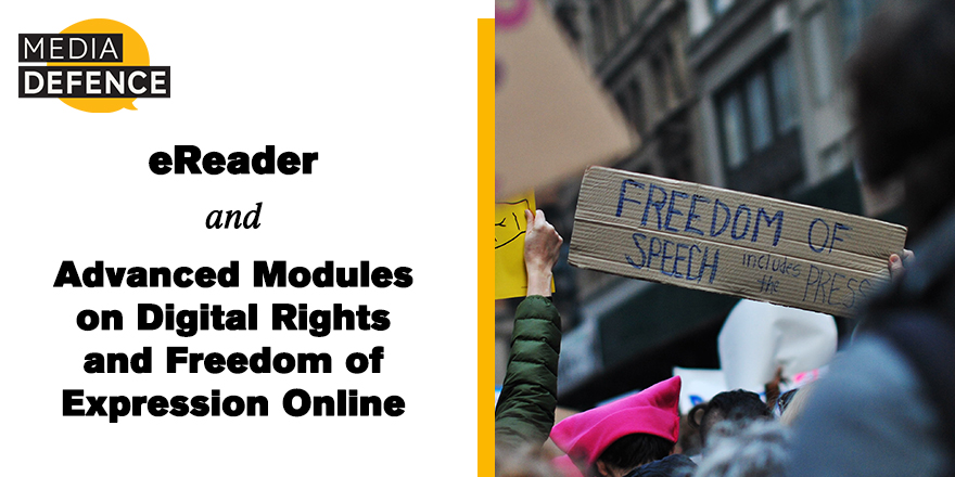 Media Defence Launches eReader and Advanced Modules on Digital Rights and Freedom of Expression Online